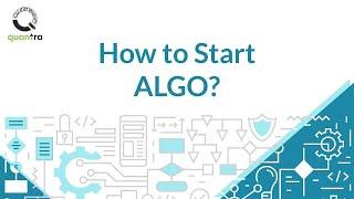 How to start Algorithmic Trading?