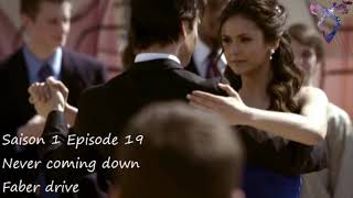Vampire diaries S1E19 - Never coming down - Faber Drive