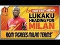 Lukaku Transfer Agreed Wan Bissaka 50 Million Deal Man Utd Transfer News