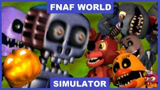 THINGS JUST GOT EVEN MORE CRAZIER | FNAF World Simulator #6