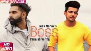 BOSS - Jass Manak (Official Full Video) | Game Changerz | Latest Punjabi Song 2018