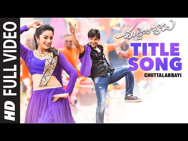Chuttalabbayi Title Song Full Video HD | Chuttalabbayi Movie Songs