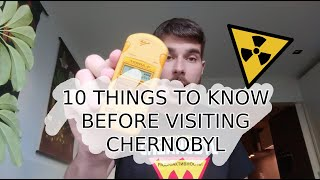 10 things to know BEFORE visiting Chernobyl!