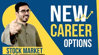 Stock Market है Best Career Option | New Career Options