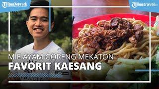 Jadi Favorit Kaesang Pangarep, Cicipi Lezatnya Mie Ayam Goreng Mekaton Yogyakarta