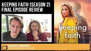Keeping Faith (BBC Season 2) FINAL EPISODE   Nadia Sawalha & The Boxset Bingers REVIEW