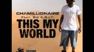 Chamillionaire- This My World (Feat. Big Krit)