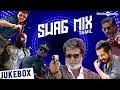 Swag Mix - Tamil | Audio Jukebox
