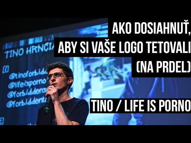Tino / Life is Porno: Ako dosiahnuť, aby si vaše logo tetovali (na prdel)