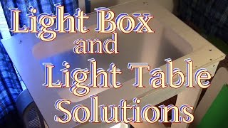Light Box Or Light Table Solutions