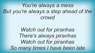 Tripping Daisy - Piranha Lyrics