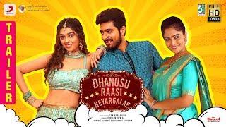 Dhanusu Raasi Neyargale - Official Trailer