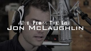 "LIVE FROM THE LAB - Jon McLaughlin - ""I Want You Anyway"""