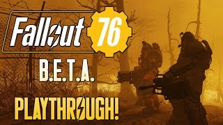 Playing The FALLOUT 76 B.E.T.A. - Let's Test This Madness Out