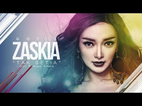 Zaskia - Tak Setia (Official Radio Release) Mp3