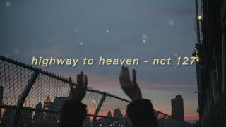 """""""highway To Heaven""""   Nct 127 But You're Chilling Above A Highway With Some Friends And Blasting It"""