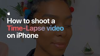 How to shoot a Time-Lapse video on iPhone — Apple