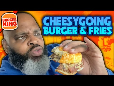 Dayim Drops: NEW Burger King Cheesygoing Burger and Fries Review!