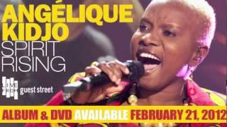 Angelique Kidjo: Spirit Rising - Album & DVD available Feb. 21, 2012