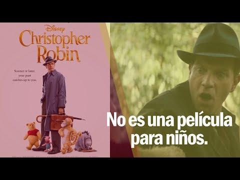 #CineMúsicaYAlgoMás | Christopher Robin: Un reencuentro inolvidable