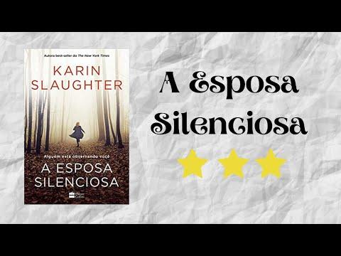 Resenha #18 - A Esposa Silenciosa de Karin Slaughter