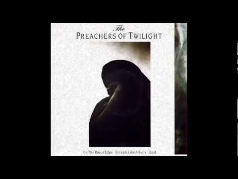 The Preachers Of Twilight - On The Razor Edge