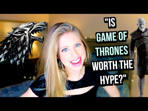 """""""Is Game of Thrones Worth the Hype?"""""""