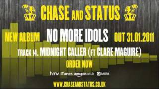 Chase & Status - 'No More Idols' - 14 - 'Midnight Caller' Ft. Clare Maguire