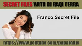 SPG Franco Secret Files With DJ Raqi Terra