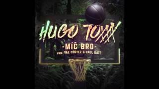 Hugo Toxxx - Míč Bro (prod. Vae Cortez, Paul Gate)