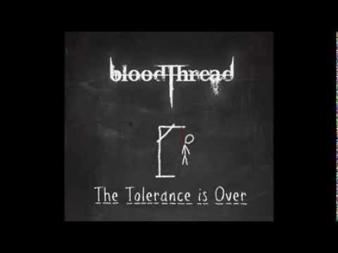 bloodThread `The Tolerance is Over` Full EP