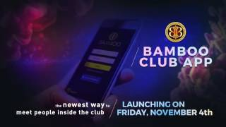 Bamboo Club APP Launching on Friday November 4th