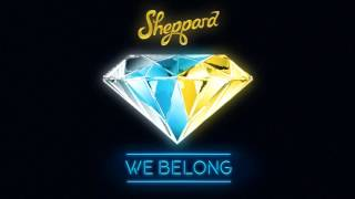 Sheppard   We Belong (Official Audio)