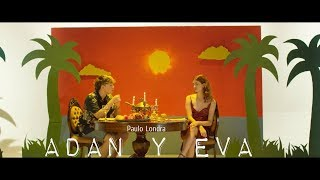 Paulo Londra   Adan Y Eva (Official Lyrics)