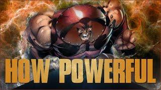 How Powerful Is Juggernaut?