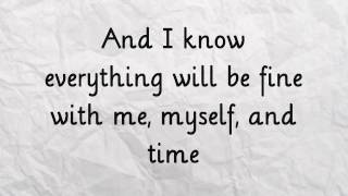 Me, Myself, and Time - Demi Lovato (Lyrics on Screen) HD
