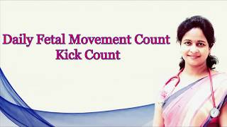 daily fetal movement count or kick count