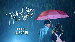 TÌNH ĐẦU THƠ NGÂY - TRAILER   Khởi chiếu toàn quốc: 14.02.2019