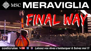 MSC MERAVIGLIA .. Final WAY ..