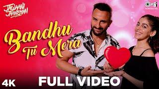 Full Video: Bandhu Tu Mera - Jawaani Jaaneman | Saif Ali Khan, Alaya F, Tabu |Yasser Desai |New Song