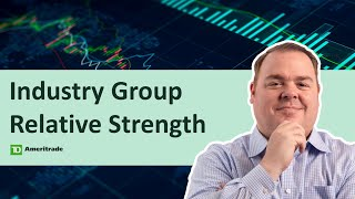 Technically Speaking: Trading the Trend   James Boyd   2-11-21   Industry Group Relative Strength