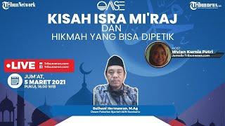 OASE: Kisah Isra Mi'raj dan Hikmah yang Bisa Dipetik