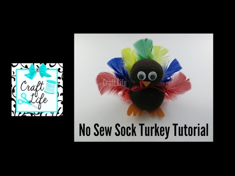 Craft Life ~ No Sew DIY Sock Turkey Tutorial for Thanksgiving