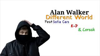 Alan Walker   Different World (Lyrics & Terjemahan) Ft. Sofia Carson,K 391 & Corsak