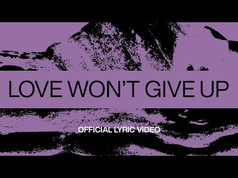 Love Won't Give Up
