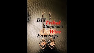 Lajoytra Creations DIY TRIBAL Inspired Aluminum Wire Earrings