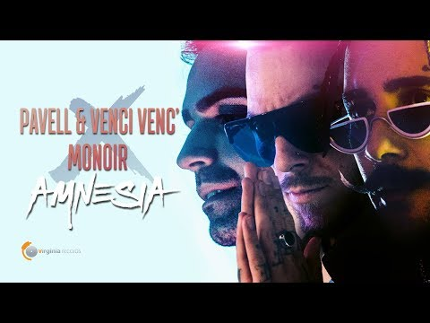 Pavell Amp Venci Venc X Monoir Amnesia Official Video