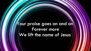 Praise Goes On - Elevation Worship Lyrics