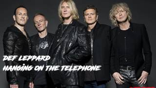 Def Leppard - Hanging On The Telephone (cover)