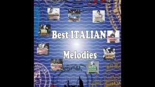 Best Italian Melodies - Beautiful Songs From Italy